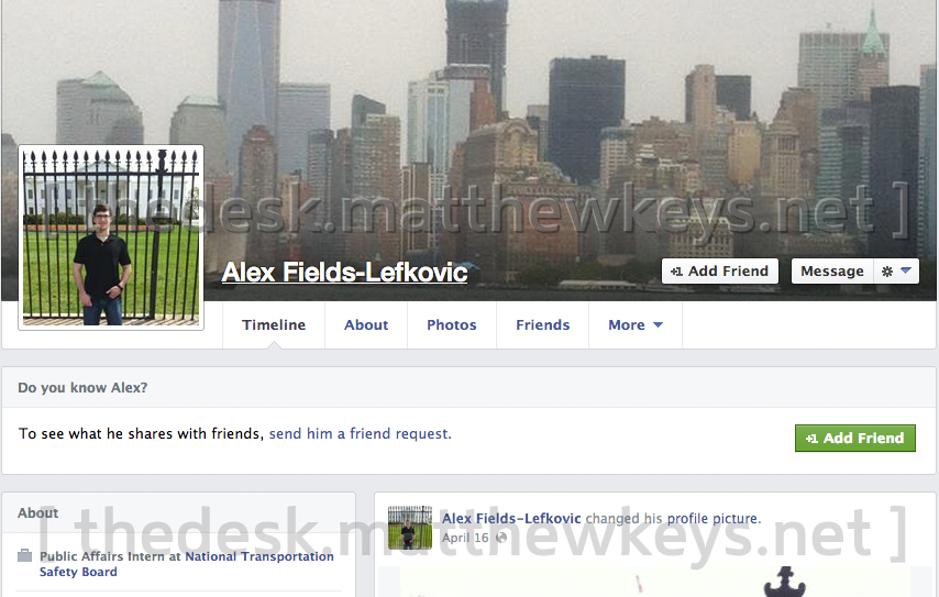 The Facebook profile (now deleted) of former NTSB public affairs intern Alexander Fields-Lefkovic. (Photo: The Desk/Facebook)